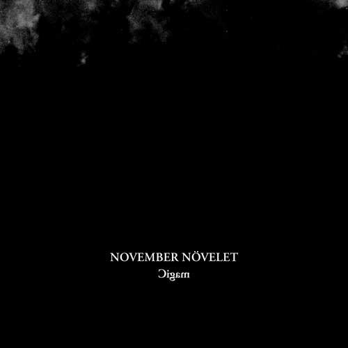 NOVEMBER NÖVELET Magic (2nd Edition) LP VINYL 2019 LTD.847 (VÖ 07.06)