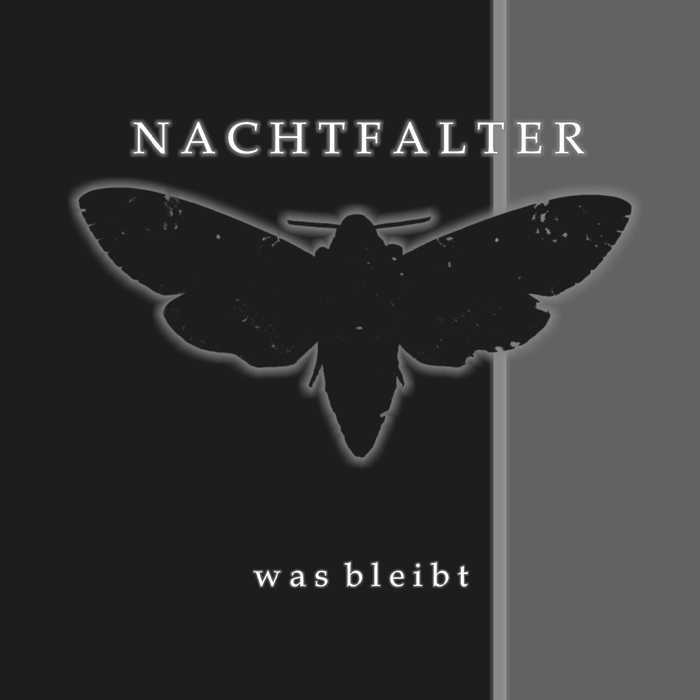 NACHTFALTER Was bleibt CD 2019 (VÖ 14.06)