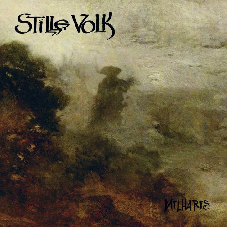 STILLE VOLK Milharis CD Digipack 2019 (VÖ 28.06)