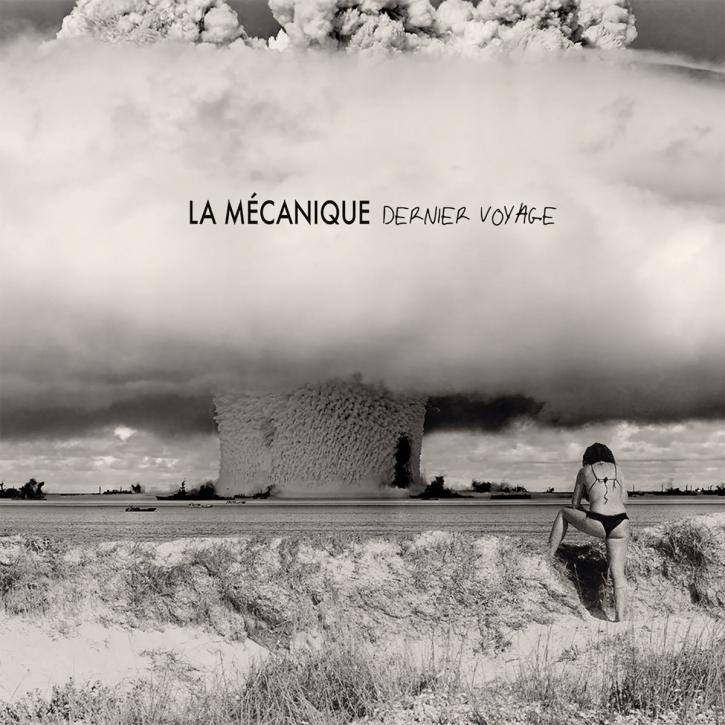 LA MECANIQUE Dernier Voyage CD 2019