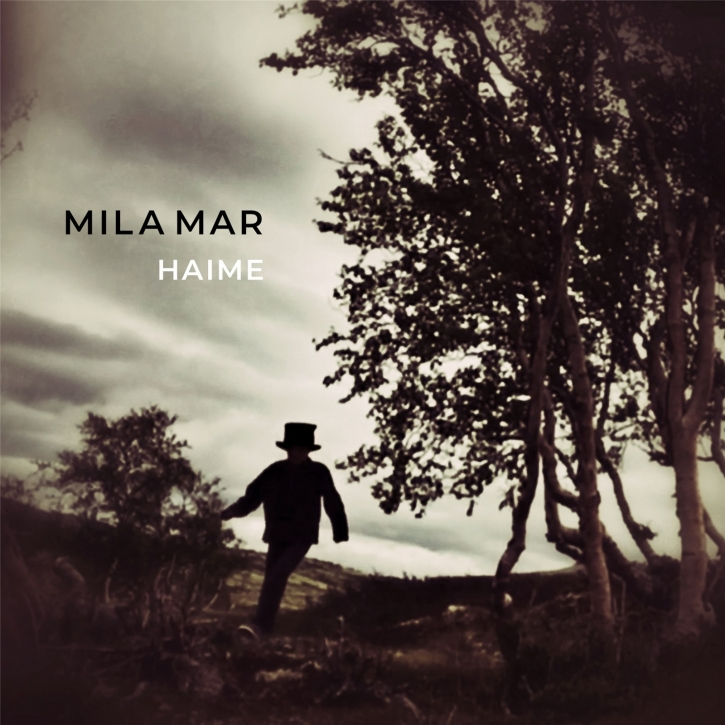 MILA MAR Haime CD Digipack 2019