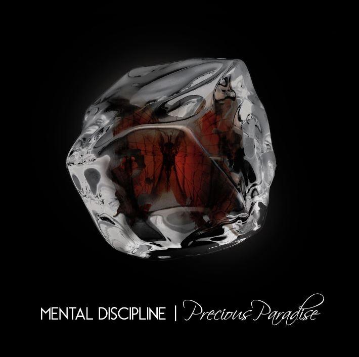 MENTAL DISCIPLINE Precious Paradise CD Digipack 2016