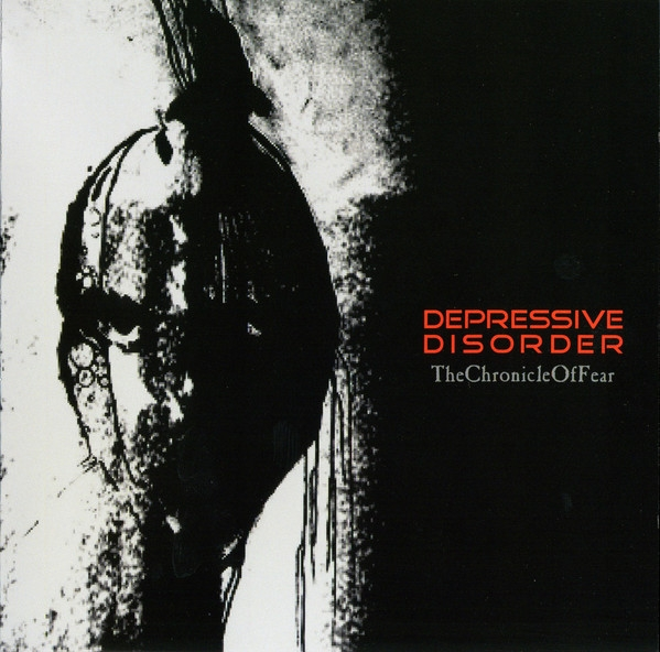 DEPRESSIVE DISORDER the chronicle of fear CD 2009 LTD.300