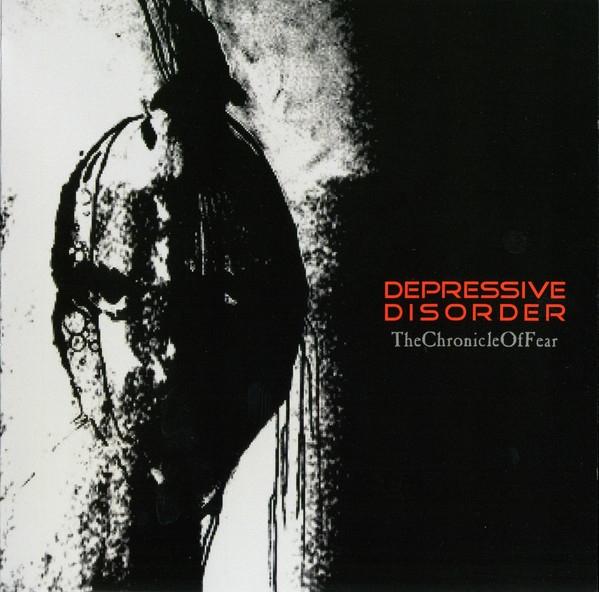 DEPRESSIVE DISORDER the chronicle of fear CD 2009 LTD.300