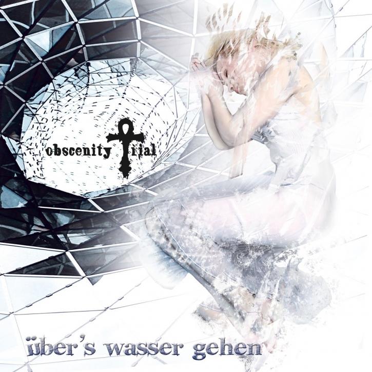 OBSCENITY TRIAL Über's Wasser Gehen MCD 2009 LTD.1000