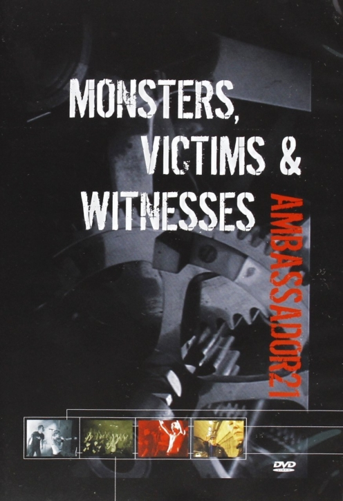 AMBASSADOR 21 Monsters, Victims & Witnesses DVD 2008