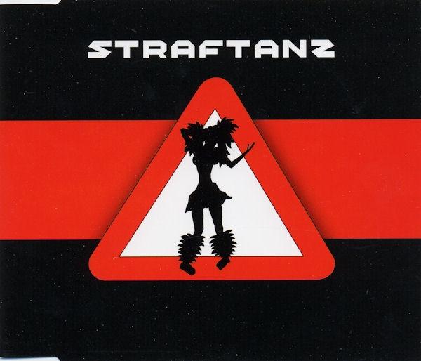 STRAFTANZ Straftanz MCD 2006