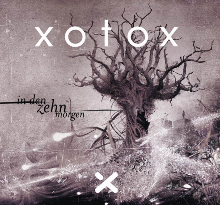 XOTOX In Den Zehn Morgen CD 2008