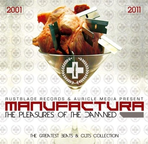 MANUFACTURA The Pleasures of the Damned CD 2011