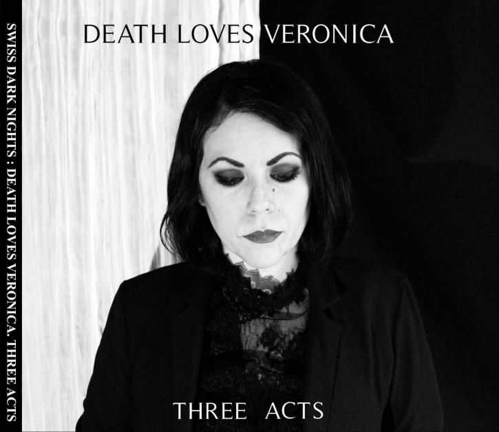DEATH LOVES VERONICA Three Acts CD Digipack 2019 (VÖ 30.08)