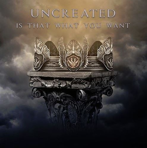 UNCREATED Is That What You Want LIMITED CD 2019