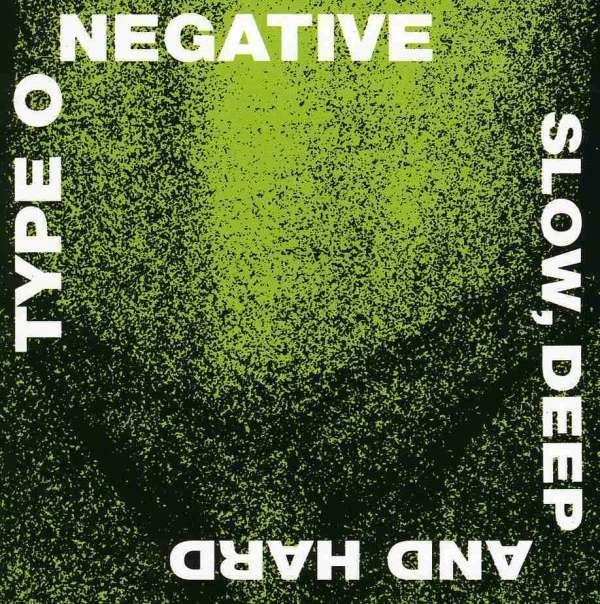 TYPE O NEGATIVE Slow Deep and Hard CD 2007