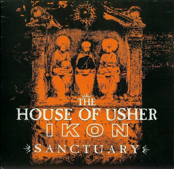"THE HOUSE OF USHER / IKON Sanctuary 7"" ORANGE VINYL 2005 LTD.500"
