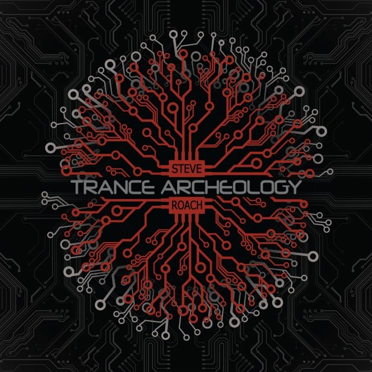 STEVE ROACH Trance Archeology CD Digipack 2019
