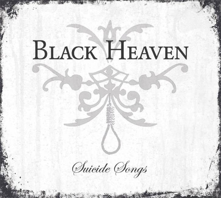 BLACK HEAVEN Suicide Songs CD 2019 (VÖ 29.11)
