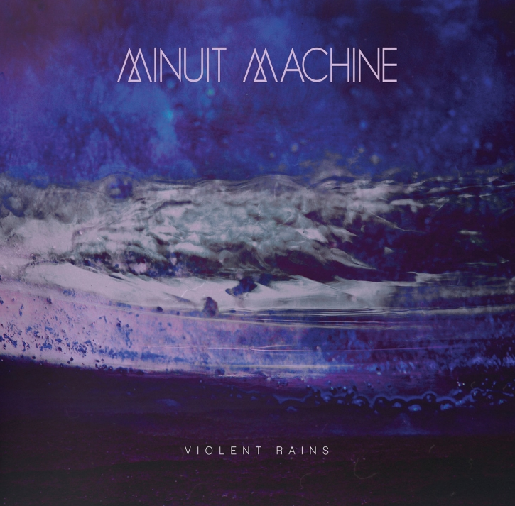MINUIT MACHINE Violent Rains CD Digipack 2019
