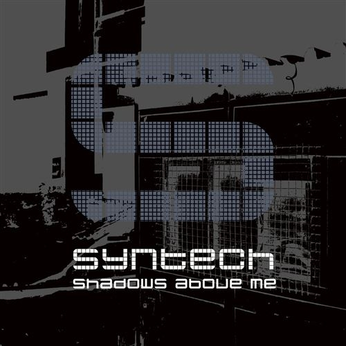 SYNTECH Shadows above me CD Digipack 2019 HANDS