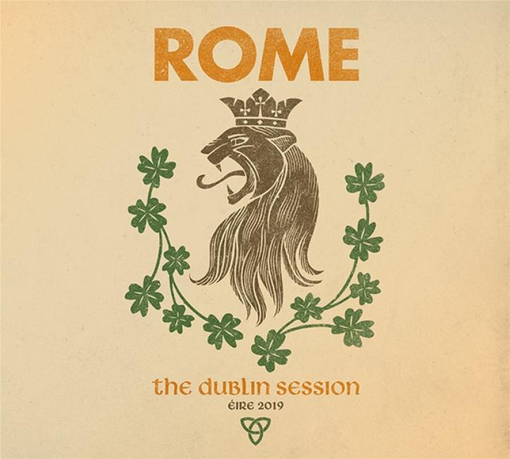 ROME The Dublin Session CD Digipack 2019
