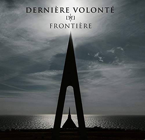 DERNIERE VOLONTE Frontiere CD Digipack 2019