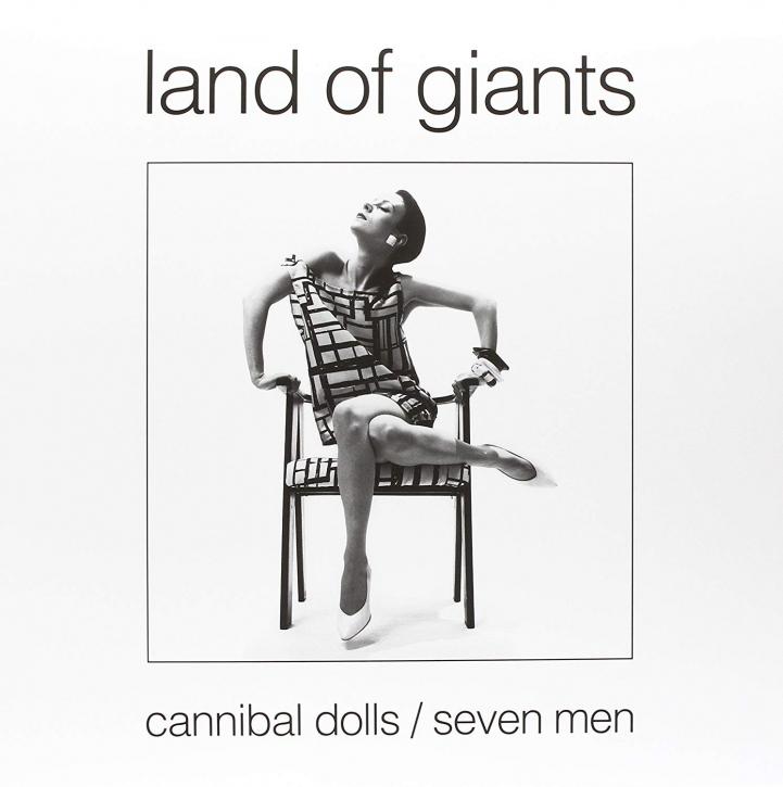 LAND OF GIANTS Cannibal Dolls / Seven Men LP WHITE VINYL 2015 LTD.100