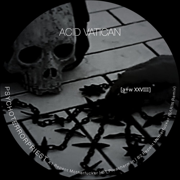 ACID VATICAN Psychoterrorpriest 12