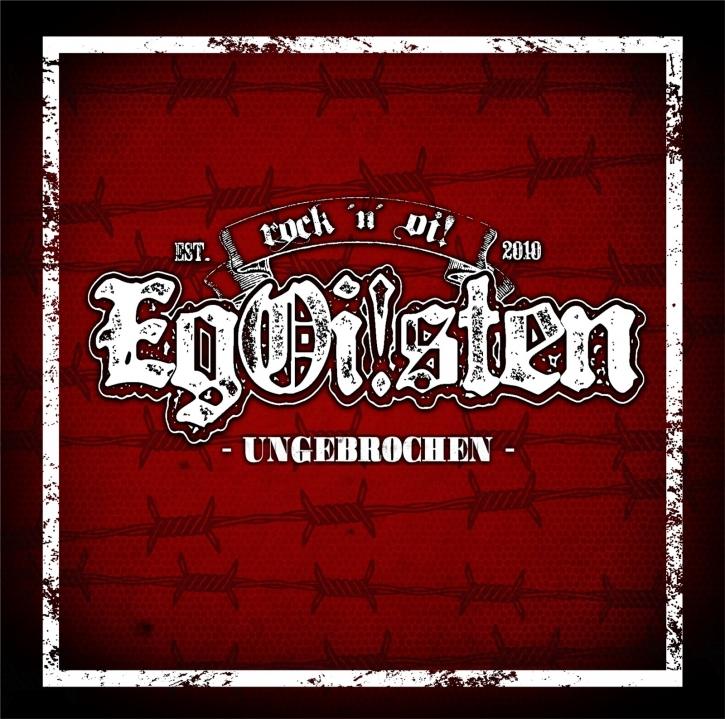 EGOISTEN Ungebrochen CD 2019