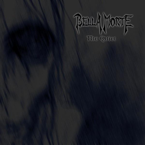 BELLA MORTE The Quiet CD 2002