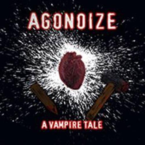 AGONOIZE A Vampire Tale LIMITED CD Digipack 2020 (VÖ 07.02)