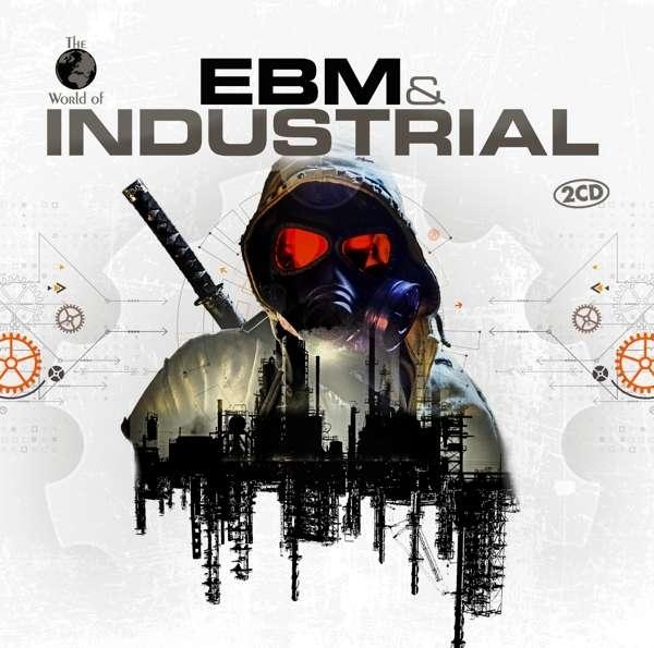 EBM & INDUSTRIAL 2CD 2019 NITZER EBB Eisbrecher IN STRICT CONFIDENCE