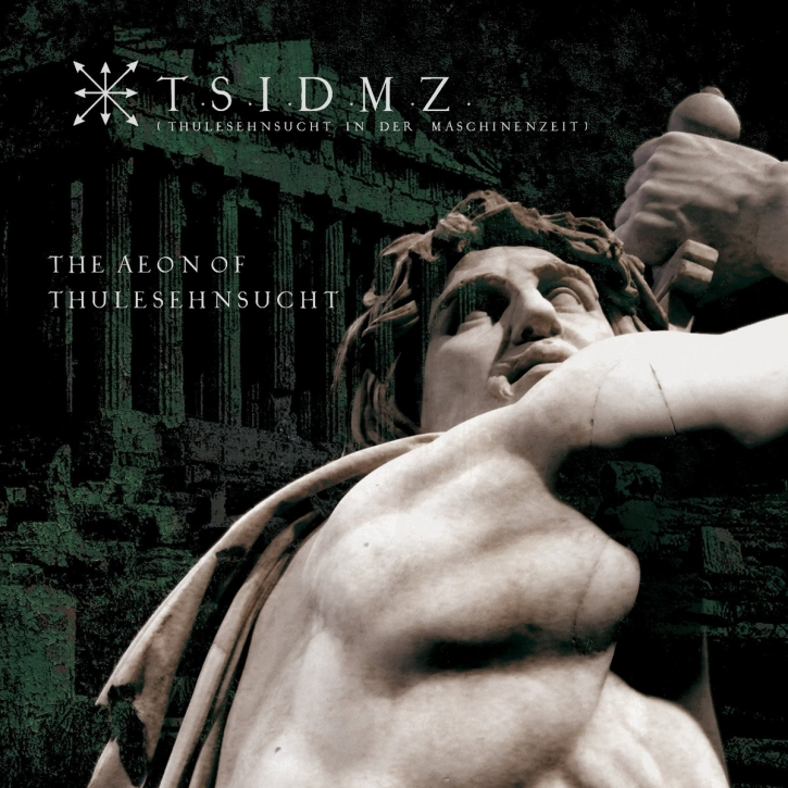 T.S.I.D.M.Z. The Aeon of ThuleSehnsucht CD Digipack 2020 TSIDMZ