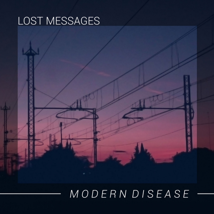 LOST MESSAGES Modern Disease CD Digipack 2020