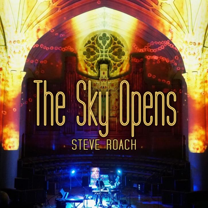 STEVE ROACH The Sky Opens 2CD Digipack 2020 (VÖ 21.02)