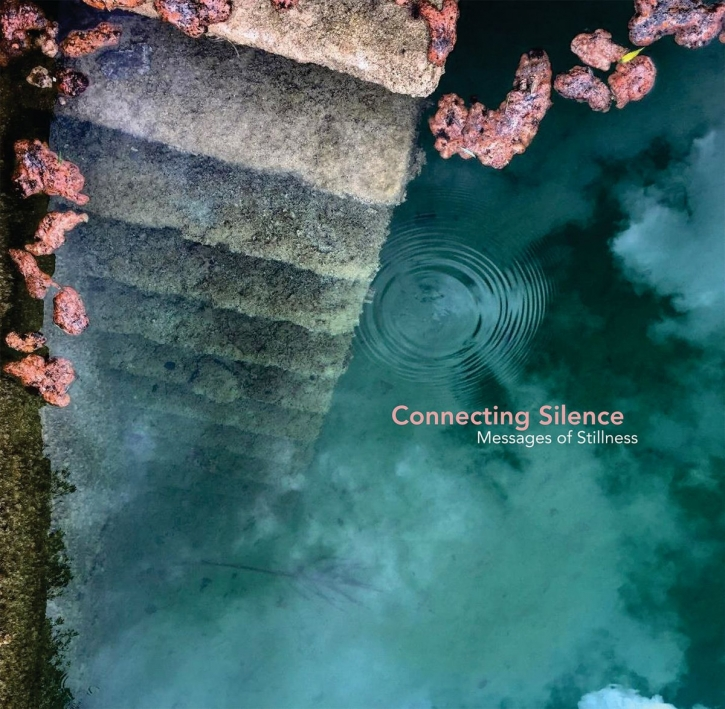 CONNECTING SILENCE Messages of Stillness LIMITED 2CD DigiBook 2020