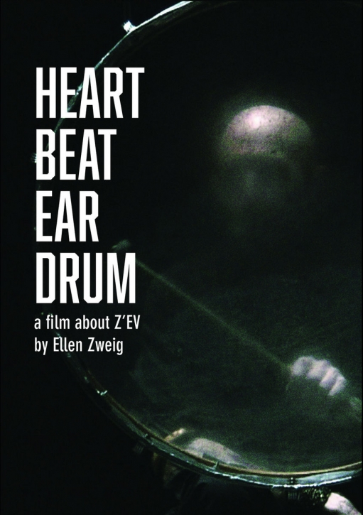 Z'EV Heart Beat Ear Drum DVD 2020