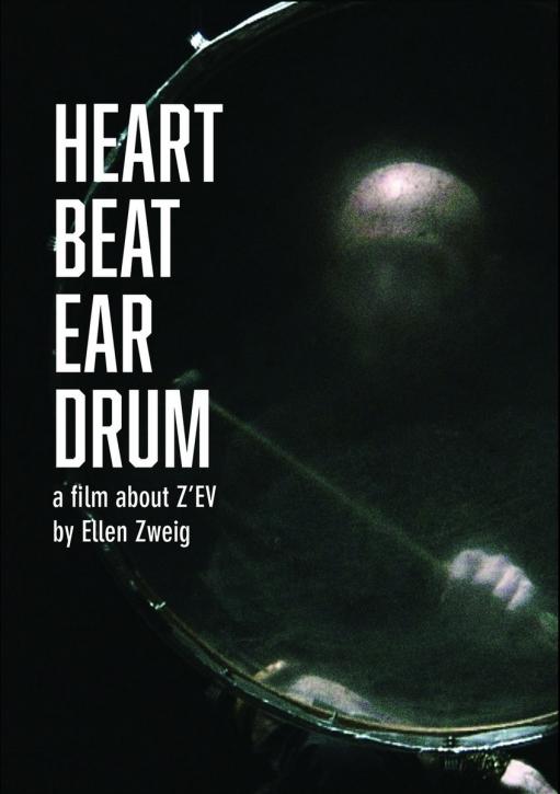 Z'EV Heart Beat Ear Drum DVD 2020