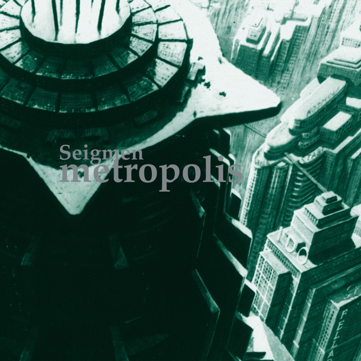 SEIGMEN Metropolis [re-issue] CD Digipack 2020