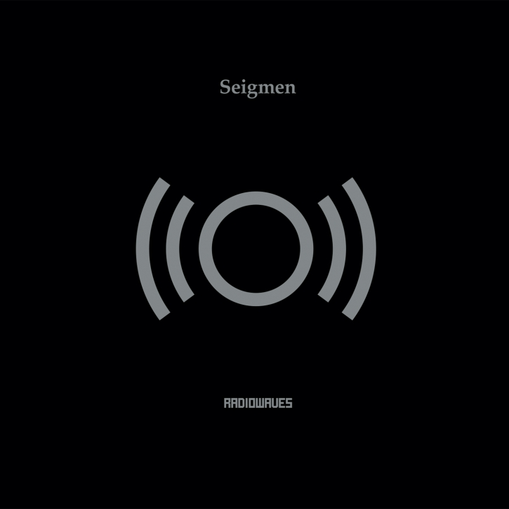 SEIGMEN Radiowaves [re-issue] CD Digipack 2020 (VÖ 27.03)