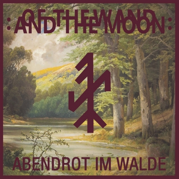 """OF THE WAND AND THE MOON Abendrot im Walde LIMITED 7"""" RED VINYL 2020"""