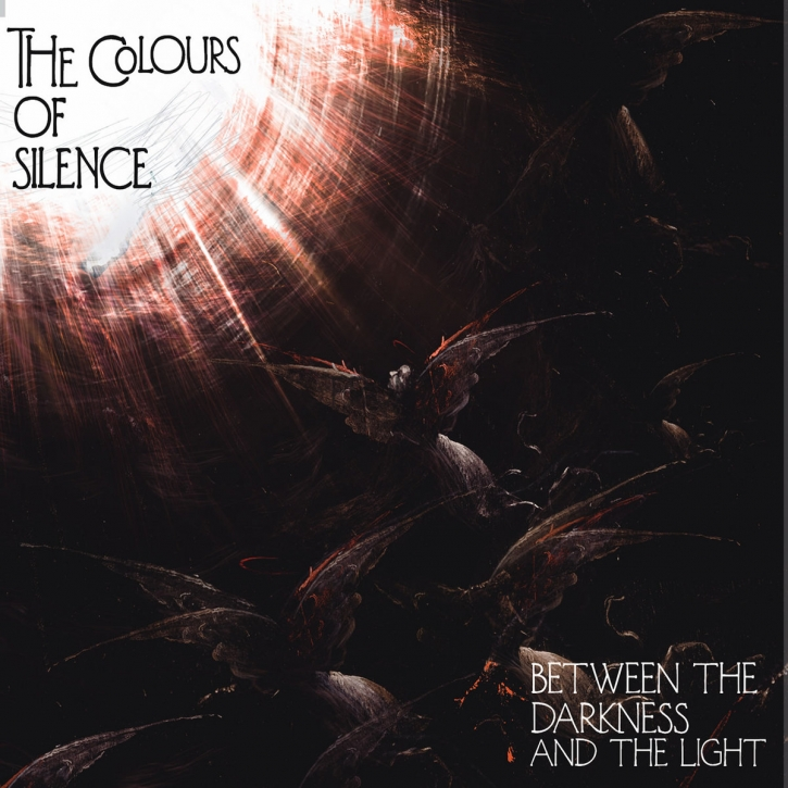 THE COLOURS OF SILENCE Between the Darkness and the Light CD Digipack 2020