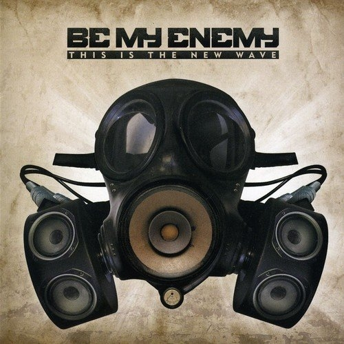 BE MY ENEMY This Is The New Wave CD 2010