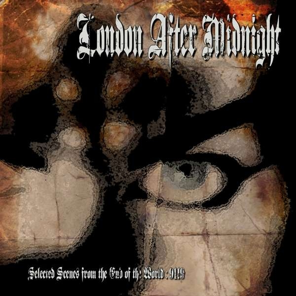 LONDON AFTER MIDNIGHT Selected Scenes from the End of the World: 9119 CD Digipack 2020