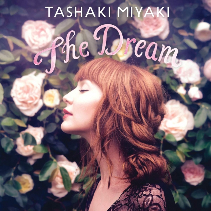 TASHAKI MIYAKI The Dream CD 2017