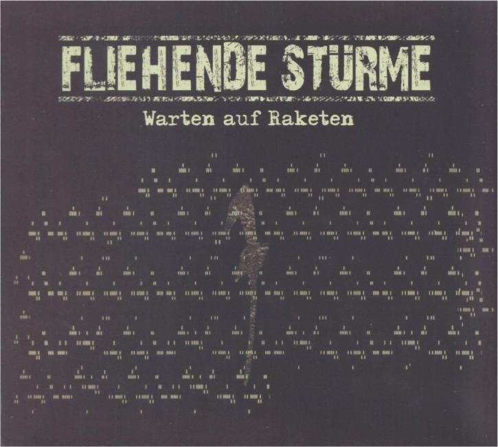 FLIEHENDE STÜRME Warten auf Raketen CD Digipack 2011