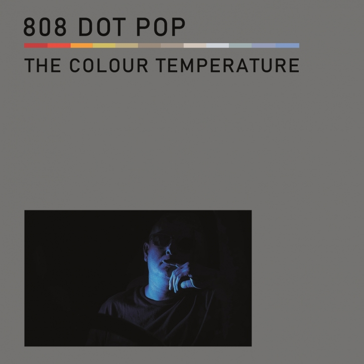 808 DOT POP The Colour Temperature CD 2020