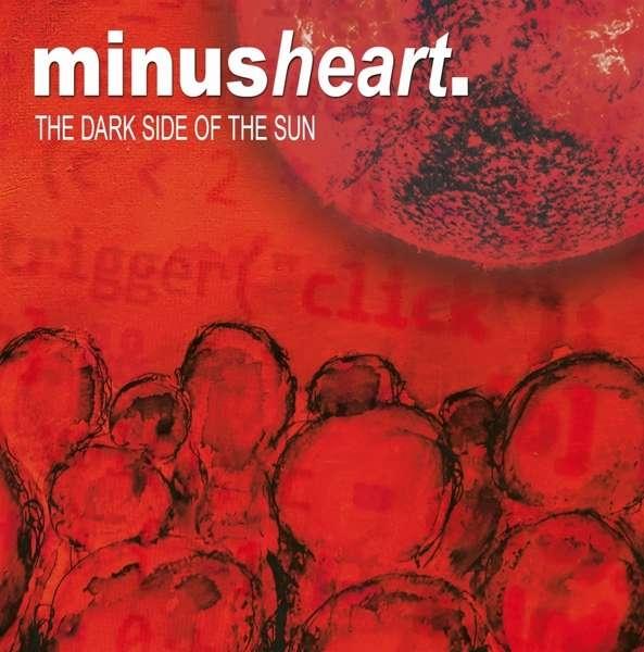 MINUSHEART The Dark Side Of The Sun CD 2020