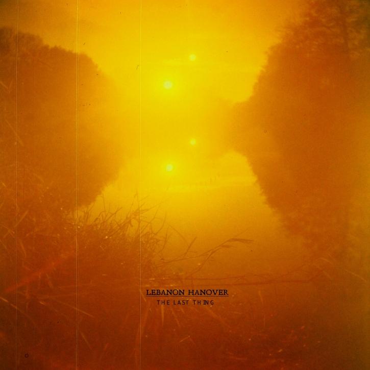 """LEBANON HANOVER The Last thing 12"""" VINYL 2020 LTD.1000 (VÖ 19.06)"""