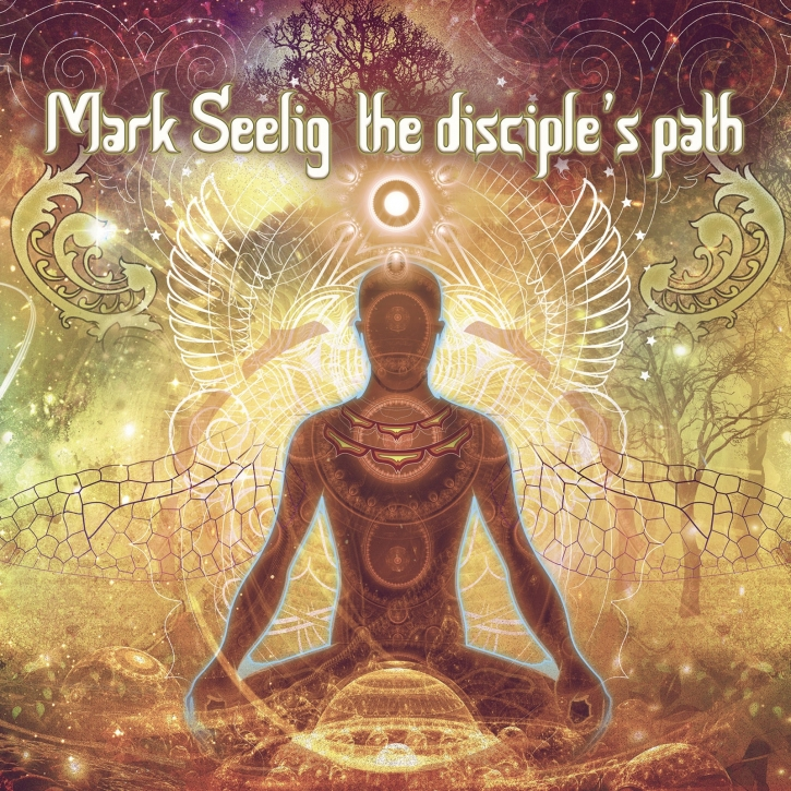 MARK SEELIG The Disciple's Path CD Digipack 2020 LTD.500