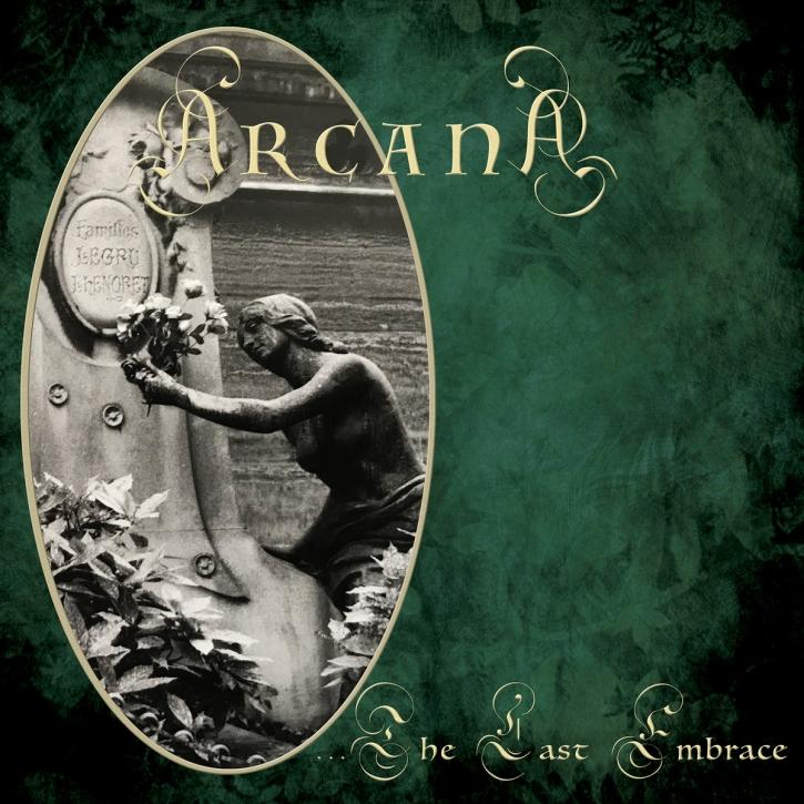 ARCANA …The Last Embrace LIMITED CD Digipack 2020