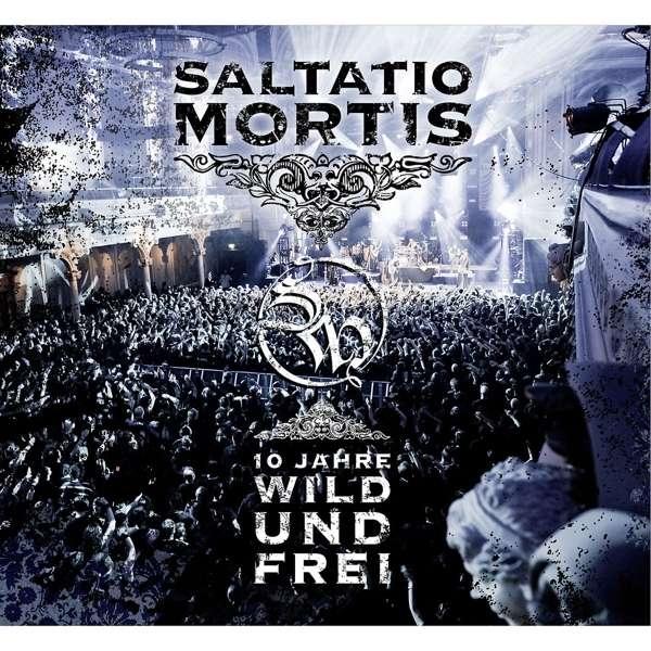SALTATIO MORTIS 10 Jahre Wild und Frei CD+DVD 2019