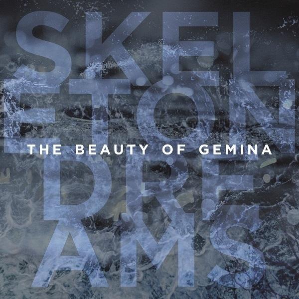 THE BEAUTY OF GEMINA Skeleton Dreams CD 2020 (VÖ 04.09)